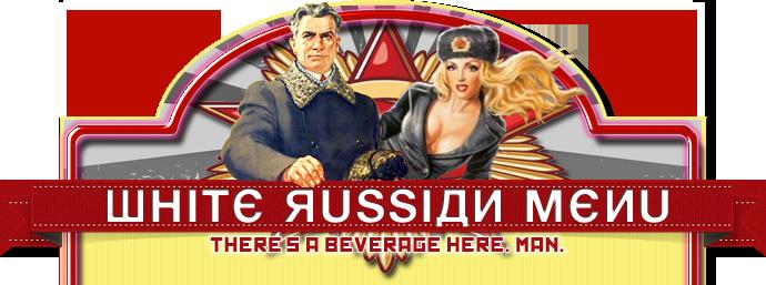 http://lebowski.is/En/white-russian-menu.html