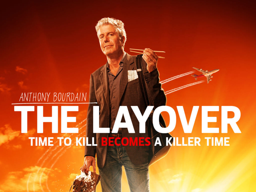 Travel shows Anthony Bourdain in The Layover